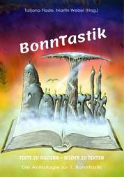 BonnTastik - Texte zu Bildern - Bilder zu Texten