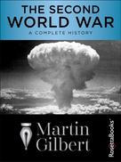 Martin Gilbert: The Second World War