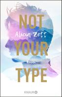 Alicia Zett: Not Your Type ★★★★