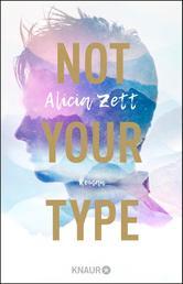 Not Your Type - Roman