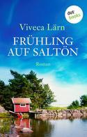 Viveca Lärn: Frühling auf Saltön ★★★