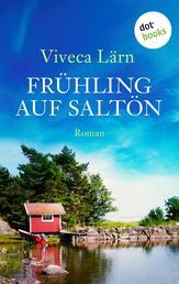 Frühling auf Saltön - Roman