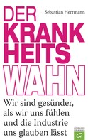 Sebastian Herrmann: Der Krankheitswahn ★★★★