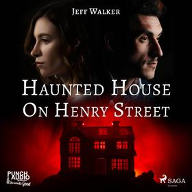 Haunted House on Henry Street