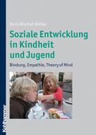 Doris Bischof-Köhler: Soziale Entwicklung in Kindheit und Jugend ★★★★★