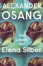 Die Leben der Elena Silber - Roman