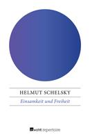 Helmut Schelsky: Einsamkeit und Freiheit