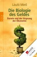 László Mérö: Die Biologie des Geldes ★★★★