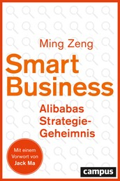 Smart Business - Alibabas Strategie-Geheimnis - plus EBook inside (ePub, mobi oder pdf)