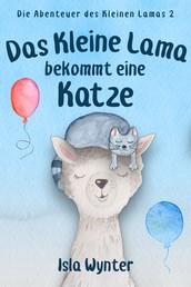 Das Kleine Lama Bekommt Eine Katze - Ein Bilderbuch