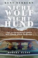 Kent Nerburn: Nicht Wolf nicht Hund ★★★★★