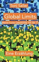 Toni Saller: Global Limits