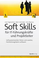 Uwe Vigenschow: Soft Skills für IT-Führungskräfte und Projektleiter ★★★