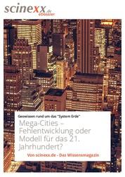 Mega-Cities - Fehlentwicklung oder Modell für das 21. Jahrhundert?