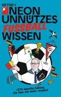 NEON: Unnützes Wissen Fußball ★★★★