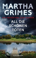 Martha Grimes: All die schönen Toten ★★★★