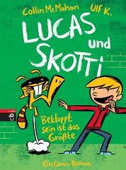 Lucas & Skotti – Bekloppt sein ist das Größte - Band 2