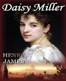 Henry James: Daisy Miller