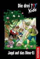 Ulf Blanck: Die drei ??? Kids, 46, Jagd auf das Dino-Ei (drei Fragezeichen Kids) ★★★★★