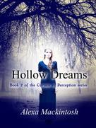 Alexa Mackintosh: Hollow Dreams