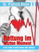 Christina Kaufmann: Arztroman: Rettung im letzten Moment ★★★★