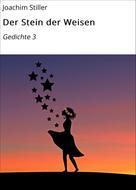 Joachim Stiller: Der Stein der Weisen