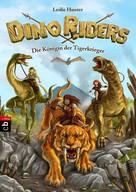 Leslie Hunter: Dino Riders - Die Königin der Tigerkrieger ★★★★★