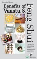 Rajender Menen: Benefits of Vaastu & Feng Shui