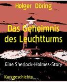 Holger Döring: Das Geheimnis des Leuchtturms