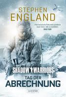 Stephen England: TAG DER ABRECHNUNG (Shadow Warriors 2) ★★★★