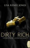 Lisa Renee Jones: Dirty Rich - Verbotene Leidenschaft ★★★★