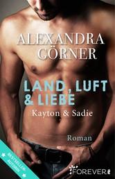 Land, Luft und Liebe - Roman