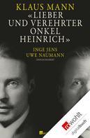 Klaus Mann: Lieber und verehrter Onkel Heinrich ★★★★★