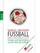 Marcel Dreykopf: Fußball: Das Allerletzte ★★★