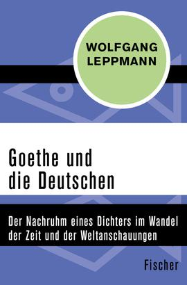 Goethe und die Deutschen