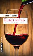 Karin Joachim: Bittertrauben ★★★★