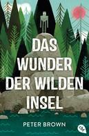 Peter Brown: Das Wunder der wilden Insel ★★★★★