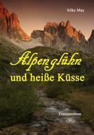 Silke May: Alpenglühn und heiße Küsse ★