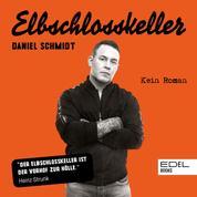 Elbschlosskeller - Kein Roman