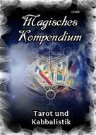 Frater LYSIR: Magisches Kompendium - Tarot und Kabbalistik ★