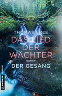 Thomas Erle: Das Lied der Wächter - Der Gesang