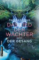 Thomas Erle: Das Lied der Wächter - Der Gesang ★★★★