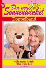Der neue Sonnenwinkel 1 – Familienroman - Doppelband