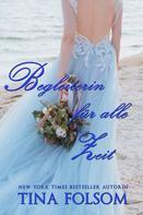 Tina Folsom: Begleiterin für alle Zeit (Der Club der ewigen Junggesellen 3) ★★★★★