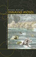 Mischa Martini: Inkasso Mosel ★★★★★