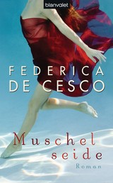 Muschelseide - Roman