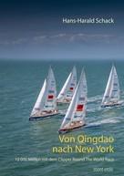 Hans-Harald Schack: Von Qingdao nach New York
