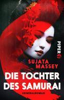 Sujata Massey: Die Tochter des Samurai ★★★★