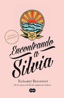Elísabet Benavent: Encontrando a Silvia (Saga Silvia 2) ★★★★★