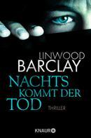Linwood Barclay: Nachts kommt der Tod ★★★★